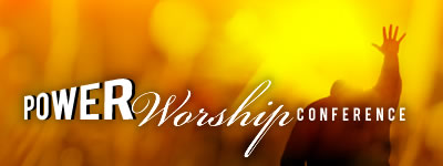 Power Worship Conference